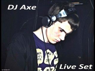 DJ Axe - Live Set 10